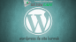 WordPress Site Kurmak