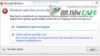 Windows Harddisk Sorun ile Karşılaştı Sorunu ve Çözümü