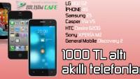 1000 TL Altı En İyi 10 Akıllı Telefon