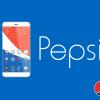 PEPSİ Android Telefon İşine Girdi