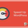 WordPress Sitesinin Hızlandırılması