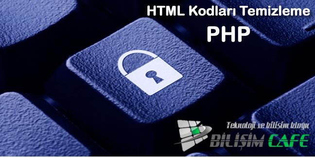 php-html-kodlari-temizleme