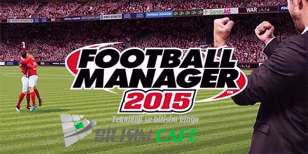 Football Manager 2015 Crash Dump Hatası ve Çözümü