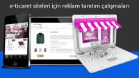 E-Ticaret sitesi ürünleri reklam tanıtım çalışmaları