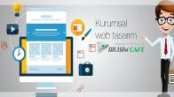 Kurumsal Web Tasarımının Firmanıza Faydaları