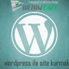 WordPress Site Kurmak
