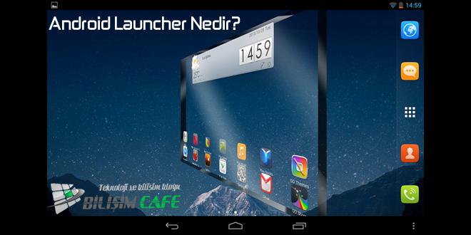 android-launcher-nedir